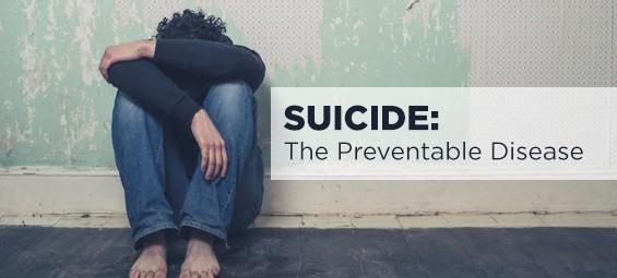 Suicide: The Preventable Disease