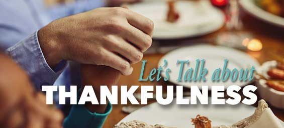 Let's Talk about Thankfulness
