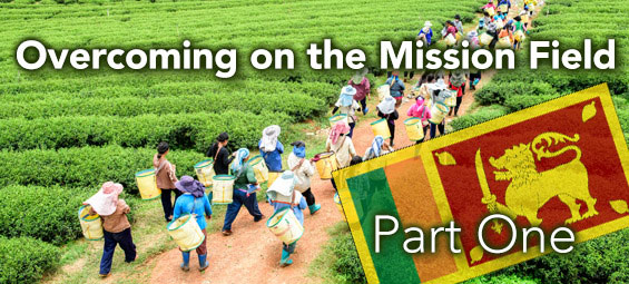 Overcoming on the Mission Field – Part 1