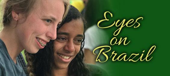 Eyes on Brazil