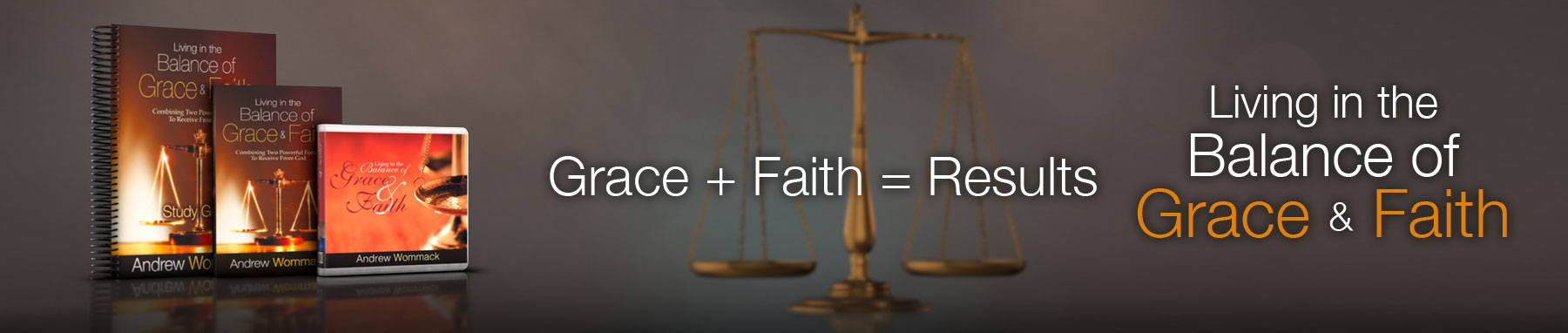Living in the Balance of Grace and Faith - Andrew Wommack Ministries