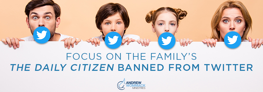 Censored: Focus on the Family's The Daily Citizen